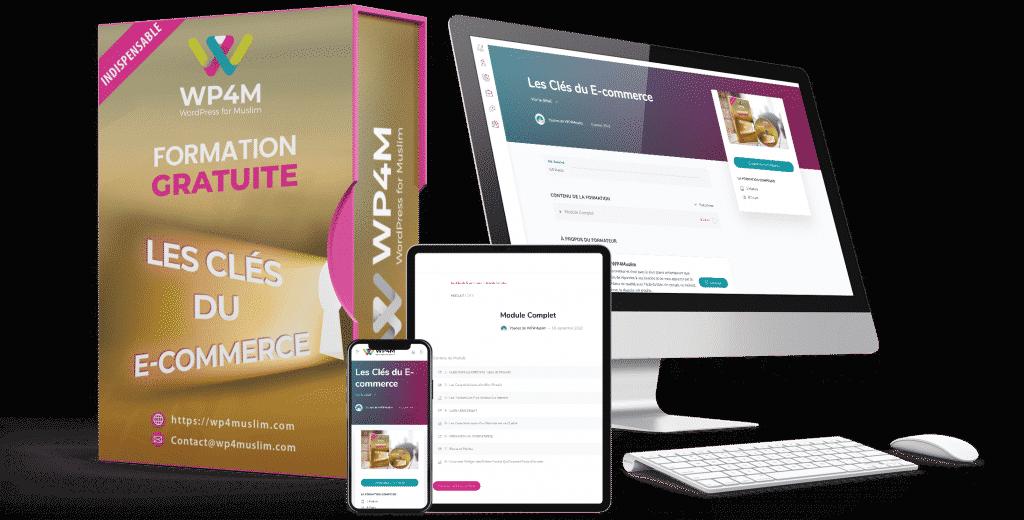 Formation Gratuite Les Clés du E-commerce - WP4Muslim
